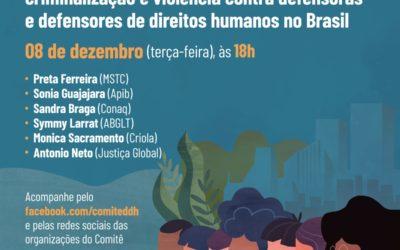Dossiê vidas em Luta – criminalização e violência contra defensoras e defensores de direitos humanos no Brasil