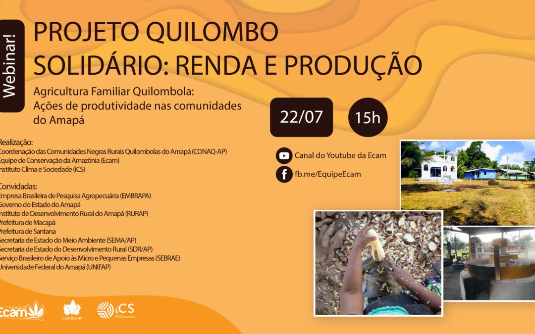 Agricultura Familiar Quilombola: Ações de produtividade nas comunidades do Amapá