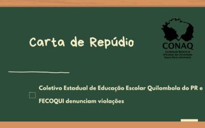 Em carta de repúdio Coletivo Estadual de Educação Escolar Quilombola denuncia violações no PR