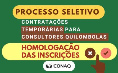 CONAQ divulga Homologação das inscrições para contratação de Consultores Quilombolas