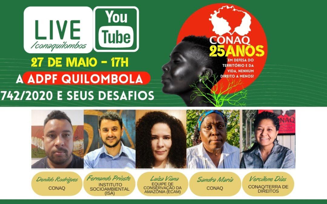 Live: A ADPF Quilombola (742/2020) e seus desafios