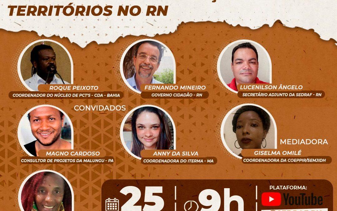 Comunidades Quilombolas: Avanços e desafios para titulação dos territórios no RN