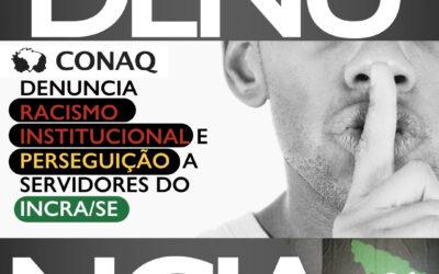 Denúncia: Racismo Institucional do INCRA impossibilita quilombolas de acessarem políticas públicas em Sergipe